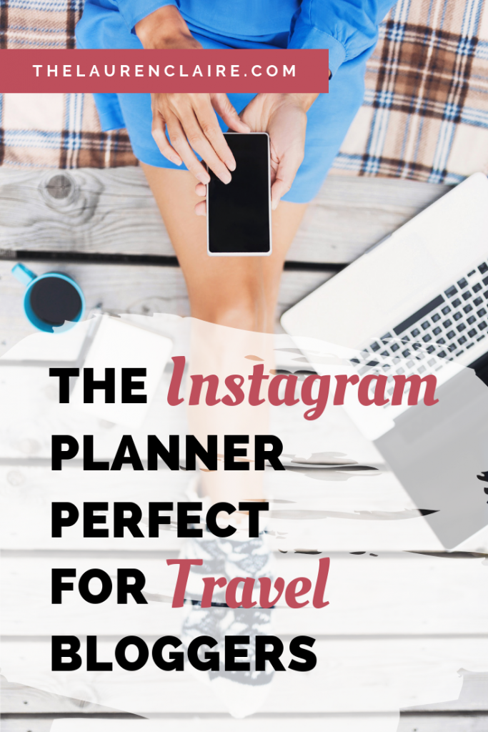 The Instagram Planner Perfect For Travel Bloggers