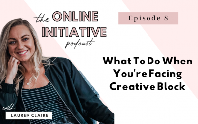 What To Do When You're Facing Creative Block